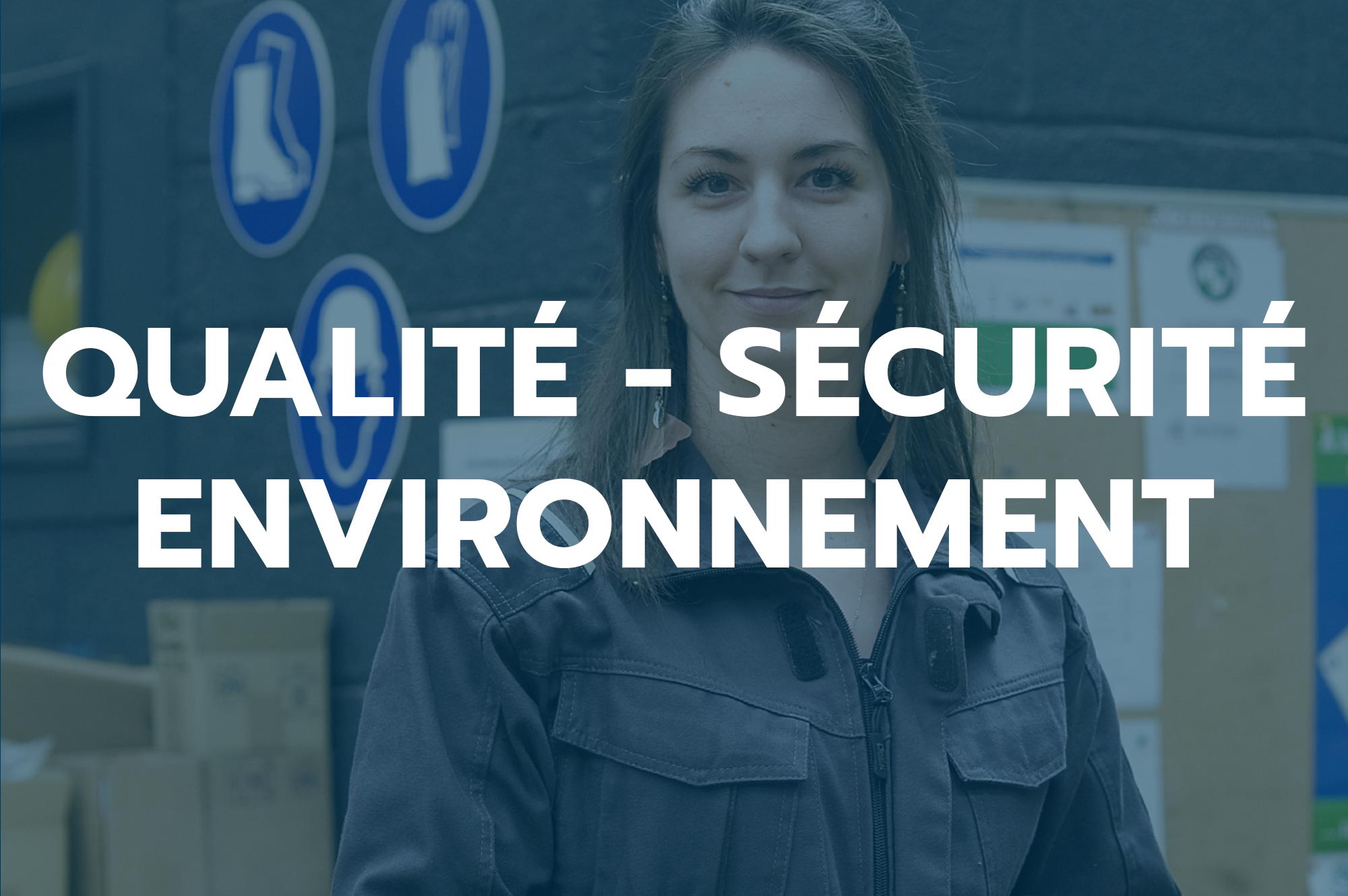 qualité sécurité environnement